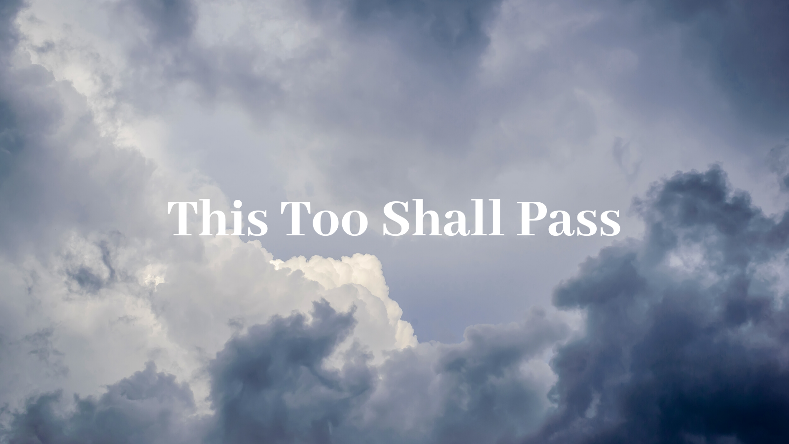 This Too Shall Pass Baker Boyer Bank