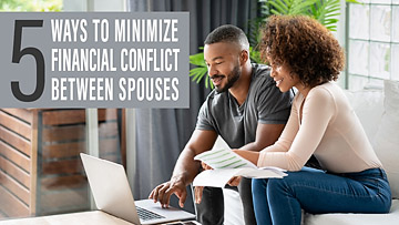 Five Ways to Minimize Financial Conflict Between Spouses