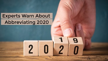 Experts Warn about Abbreviating 2020