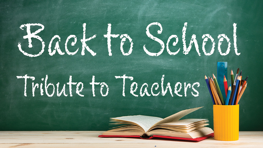 Back to School: Tribute to Teachers